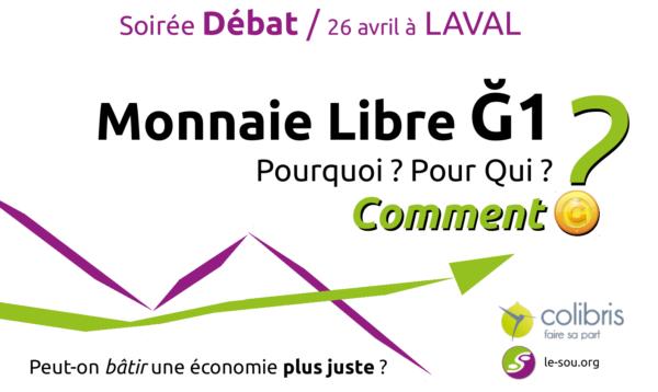 """Soirée débat """"La monnaie libre Ğ1"""" avec les Colibris 53 / Laval"""